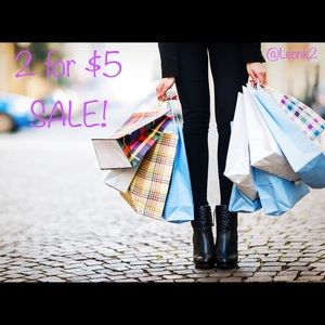 🛍🛍🛍2 for $5 SALE!! 🛍🛍🛍